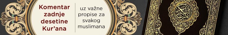 Komentar zadnje desetine Kur'ana uz važne propise za svakog muslimana