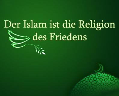 Der Islam ist die Religion des Friedens