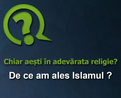 De ce am ales Islamul ?