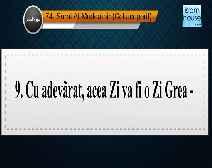 Traducerea sensurilor Surei Al-Muddathir în limba română, însoţită de recitarea lui Mishary bin Rashid Al-Afasi