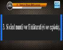 Traducerea sensurilor Surei At-Takwir în limba română, însoţită de recitarea lui Mishary bin Rashid Al-Afasi