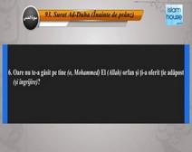Traducerea sensurilor Surei Ad-Duha în limba română, însoţită de recitarea lui Ahmad al-Hozayfie