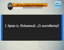 تلاوة سورة الكافرون مع ترجمة معانيها إلى اللغة الرومانية  ( القارئ علي الحذيفي  )