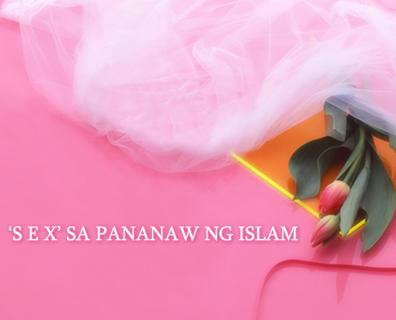 'S E X' SA PANANAW NG ISLAM