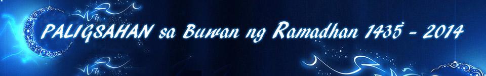 PALIGSAHAN sa Buwan ng Ramadhan 1435 - 2014