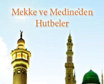Mekke ve Medine'den Hutbeler