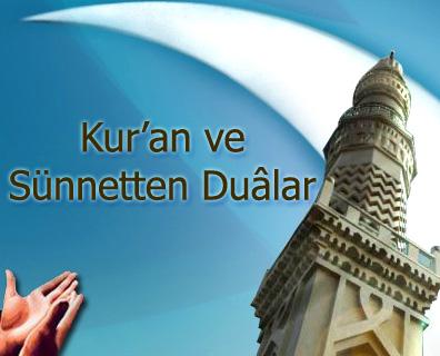 Kur'an ve Sünnetten Duâlar